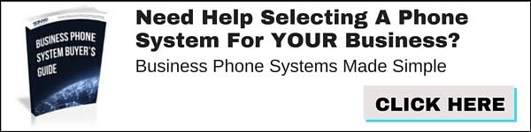 Business Phone Systems Buyers Guide