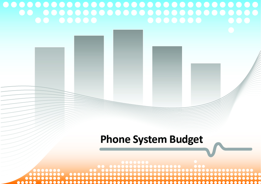 phone system budgets